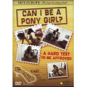 Can I Be A Pony Girl?