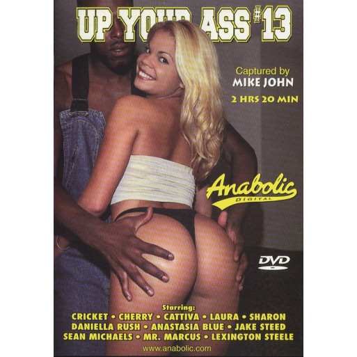 Up Your Ass 13