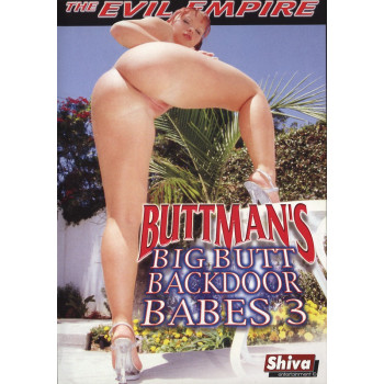 Buttman´s Big Butt Backdoor Babes 3