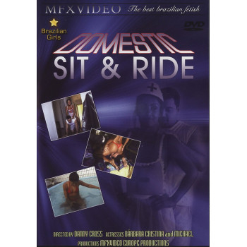 Domestic Sit and Ride