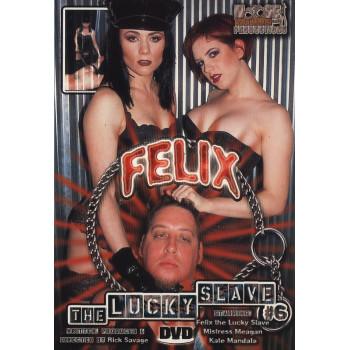 Felix The Lucky Slave 6