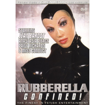 Rubberella Confined