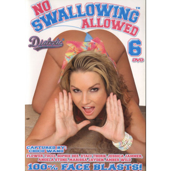 No Swallowing Allowed 6