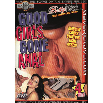 Good Girls Gone Anal