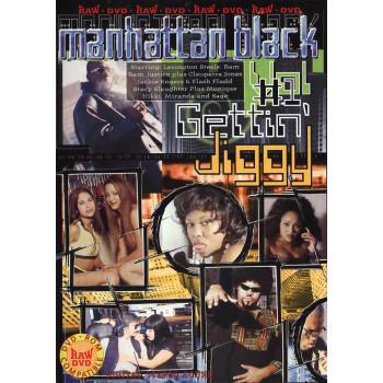 Manhattan Black 1: Gettin' Jiggy