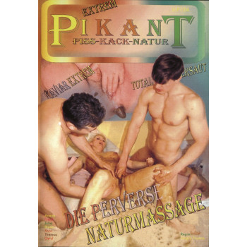 Die Perverse Naturmassage