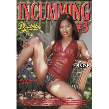 Incumming 3