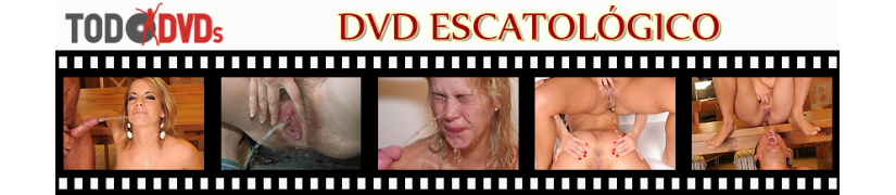 DVD de contenido escatológico de todas las productoras