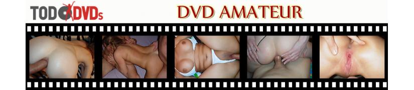 Películas de sexo amateur en DVD a los mejores precios