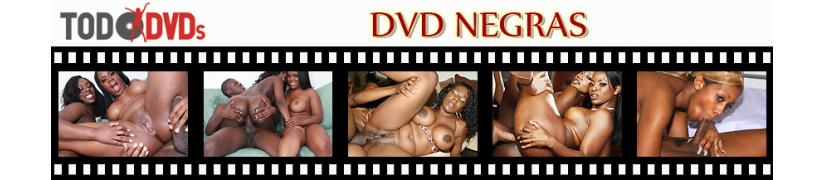 Películas DVD porno con negras y mulatas