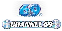 Channel 69 Video